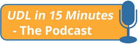 UDL in 15 Minutes - The Podcast (orange rounded rectangle with blue microphone illustration)